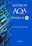 Price, Ken: Success at AQA Physics B AS