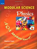 Pople, Stephen: Physics: Higher Tier (Modular Science AQA)