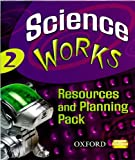 Perry: Science Works: 2: Resources and Planning Pack