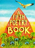 A Fifth Poetry Book (First Poetry Series) by…