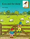 Poulton, Mike: Oxford Reading Tree: Stages 6-10: Robins Storybooks: 5: Kate and the Sheep: Kate and the Sheep