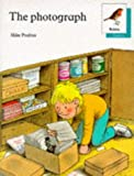 Poulton, Mike: Oxford Reading Tree: Stages 6-10: Robins Storybooks: 6: The Photograph: Photograph