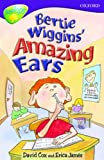 Cox, David: Oxford Reading Tree: Stage 11: TreeTops: Bertie Wiggins' Amazing Ears: Bertie Wiggins' Amazing Ears