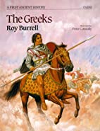 The Greeks (Rebuilding the Past) by Roy…