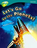 Mitton, Jacqueline: Oxford Reading Tree: Stage 16: TreeTops Non-fiction: Let's Go to the Planets