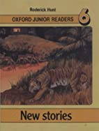 New stories (Oxford Junior Readers 6) by…