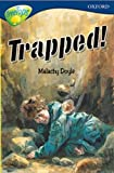 Doyle, Malachy: Oxford Reading Tree: Stage 14: TreeTops: More Stories A: Trapped!