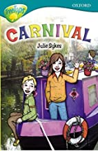 Carnival (Oxford Reading Tree) by Julie…
