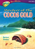 Pirotta, Saviour: Oxford Reading Tree: Stages 10-12: TreeTops True Stories: The Mystery of the Cocos Gold