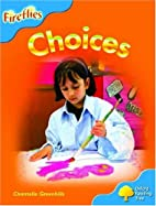 Choices by Chantelle Greenhills