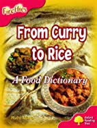 From Curry to Rice: A Food Dictionary by…