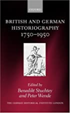 British and German Historiography,…