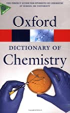 A Dictionary of Chemistry (Oxford Paperback…
