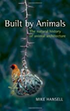 Built by Animals: The Natural History of…