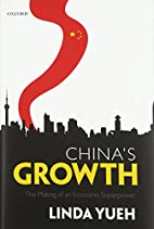 China's Growth: The Making of an Economic…