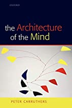 The Architecture of the Mind by Peter…