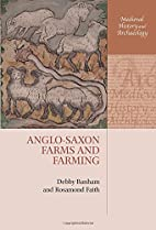Anglo-Saxon Farms and Farming (Medieval…