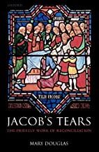 Jacob's Tears: The Priestly Work of…