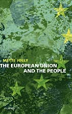 The European Union and the people by Mette…