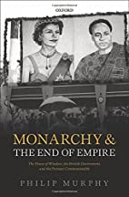 Monarchy and the End of Empire: The House of…