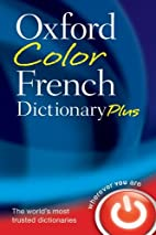 Oxford Color French Dictionary Plus by…