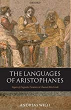 The Languages of Aristophanes: Aspects of…