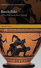 Bacchylides: Politics, Performance, Poetic…