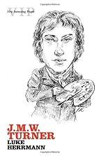 J. M. W. Turner (Very Interesting People) by…