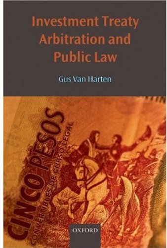 investment-treaty-arbitration-and-public-law-oxford-monographs-in-international-law
