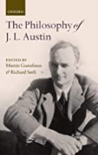 The Philosophy of J. L. Austin by Martin…
