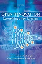 Open Innovation: Researching a New Paradigm…