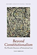 Beyond Constitutionalism: The Pluralist&hellip;