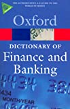 Law, Jonathan: A Dictionary of Finance and Banking