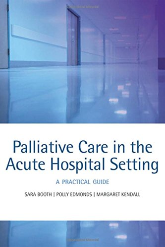 palliative-care-in-the-acute-hospital-setting-a-practical-guide
