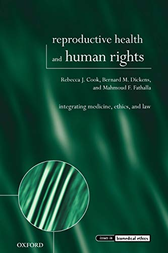 reproductive-health-and-human-rights-integrating-medicine-ethics-and-law-issues-in-biomedical-ethics