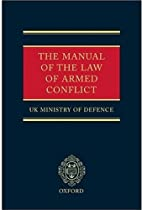 The Manual of the Law of Armed Conflict by…