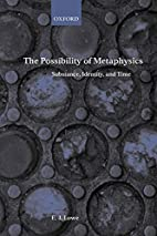 The Possibility of Metaphysics: Substance,…