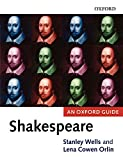 Wells, Stanley: Shakespeare: An Oxford Guide