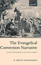 The Evangelical Conversion Narrative:…