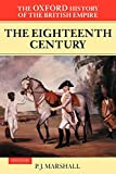 Marshall, P. J.: The Oxford History of the British Empire: The Eighteenth Century