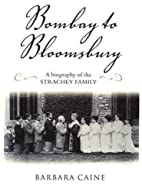 Bombay to Bloomsbury: A Biography of the…