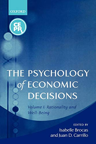 the-psychology-of-economic-decisions-volume-1-rationality-and-well-being
