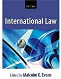 Evans, Malcolm D.: International Law