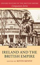 Ireland and the British Empire by Kevin…