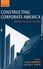 Constructing Corporate America: History,…