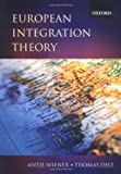 Diez, Thomas: European Integration Theory