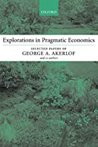 Explorations in Pragmatic Economics by…