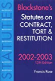 Rose, Francis: Statutes on Contract, Tort and Restitution (Blackstone's Statutes)