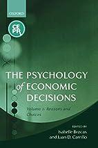 The Psychology of Economic Decisions: Volume…