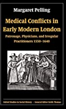 Medical conflicts in early modern London :…